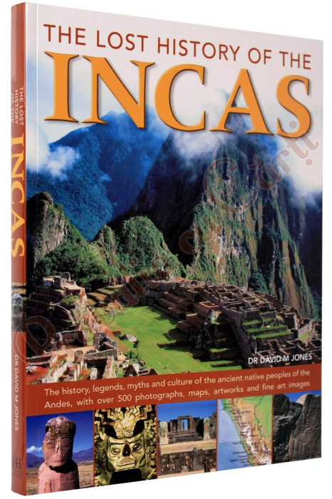 Lost History Of The Incas 1