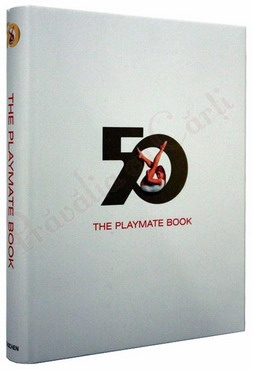 The Playmate Book. Six Decades of Centerfolds 0