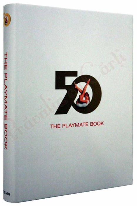 The Playmate Book. Six Decades of Centerfolds 1