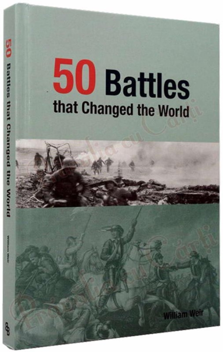 50 Battles That Changed the World 1