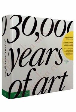 30,000 Years of Art: The Story of Human Creativity Across Time and Space 0