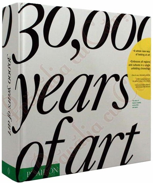 30,000 Years of Art: The Story of Human Creativity Across Time and Space 1