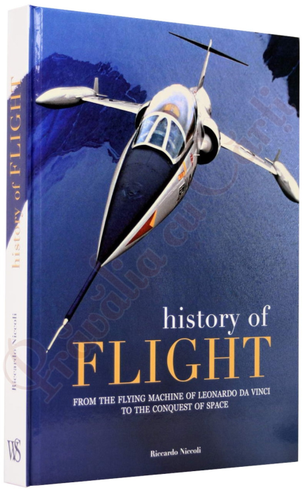History of Flight. From Technique to Adventure 1