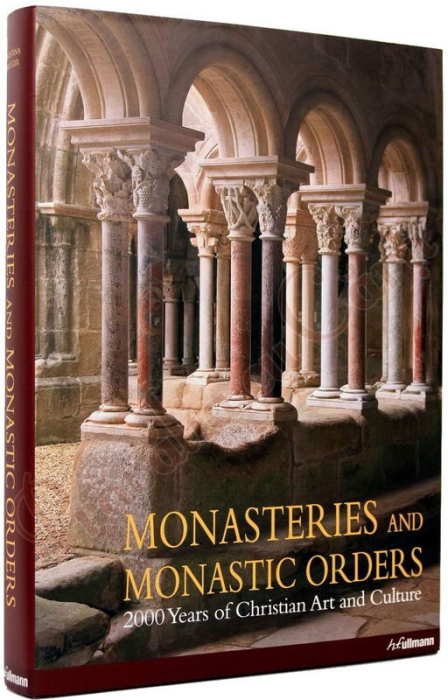 Monasteries and Monastic Orders. 2000 Years of Christian Art and Culture 1