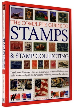 The complete guide to STAMPS and Stamp Collecting 0