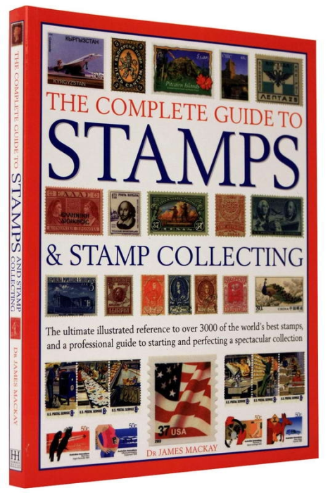 The complete guide to STAMPS and Stamp Collecting 1