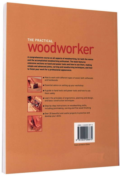 The Practical Woodworker. A step-by-step course for working with wood 6