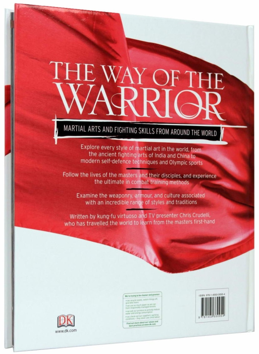 The Way of the Warrior. Martial Arts and Fighting Skills From Around the World 16