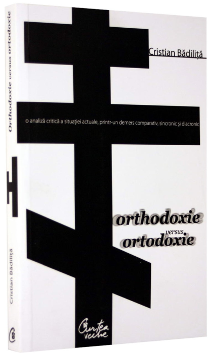 Orthodoxie versus ortodoxie 0