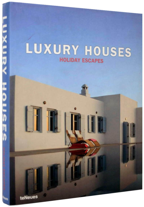 Luxury Houses - Holiday Escapes [1]
