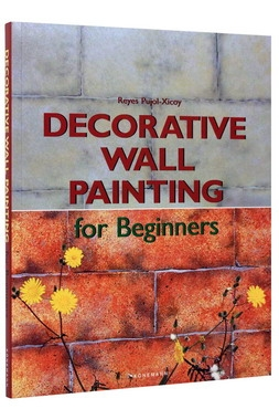 Decorative Wall Painting for Beginners (Fine Arts for Beginners) [0]