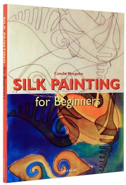 Silk Painting for Beginners (Fine Arts for Beginners) [0]