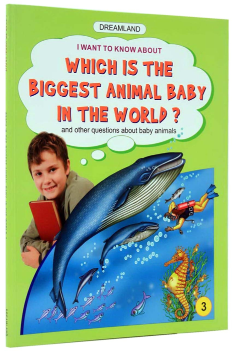 Which is the biggest animal baby in the world? - 3 [1]