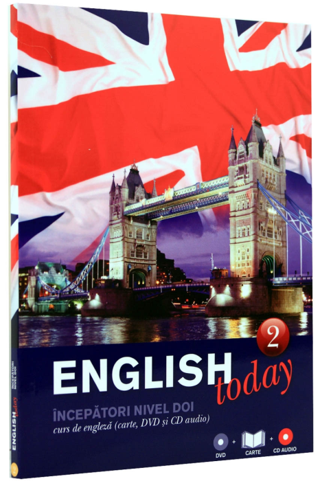 English Today 2. Incepatori nivel doi. Curs de engleza (carte, DvD si CD Audio) 0