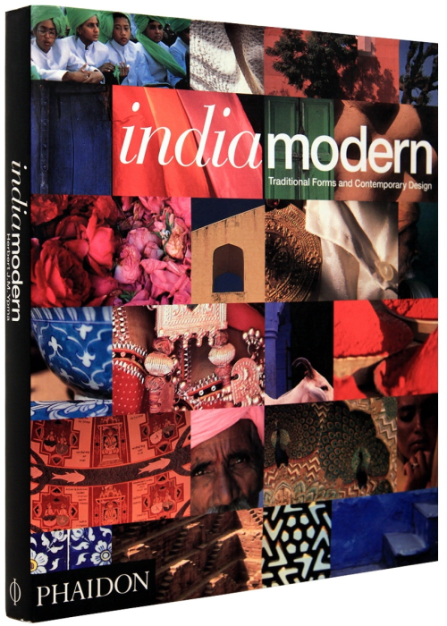 Indiamodern: Traditional Forms and Contemporary Design 0