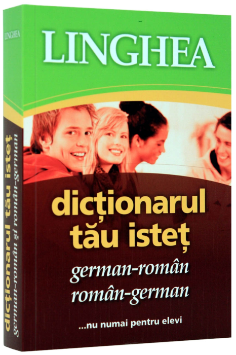Dictionarul tau istet german-roman / roman-german 0