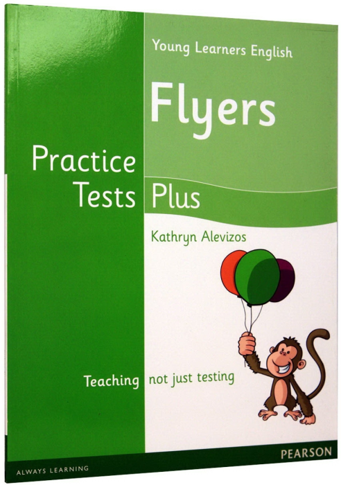 Young Learners English Flyers. Practice Tests Plus (NO CD included) 0