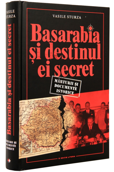 Basarabia si destinul ei secret 0
