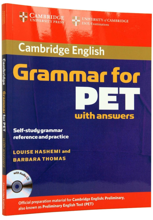 Cambridge Grammar for PET Edition with Answers and Audio CD 0