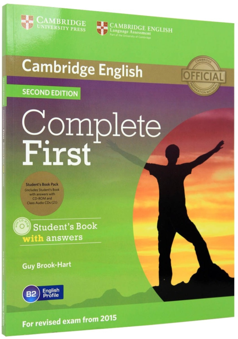 Complete First Student's Book Pack (Student's Book with Answers with CD-ROM, Class Audio CDs (2)) 0