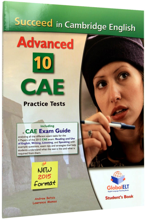 Succeed in Cambridge CAE. 10 Practice Tests. New 2015 Format 0