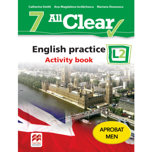 ALL CLEAR. English practice clasa a 7-a. Activity book. L 2 [0]