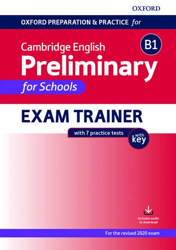 Preliminary (PET) for Schools 2020 Exam Trainer with 7 Practice Tests with Key 0