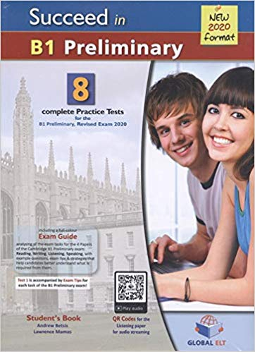 Succeed in Preliminary 2020 (PET) B1. 8 Practice Tests with Self-Study Guide & MP3 Audio CD 0