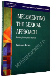 Implementing the Lexical Approach - Putting Theory into Practice0