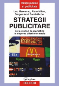 Strategii publicitare. De la studiul de marketing la alegerea diferitelor media0