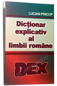 Dictionar explicativ al limbii romane.DEX1