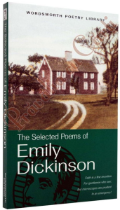 The Selected Poems of Emily Dickinson1