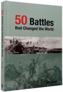 50 Battles That Changed the World0