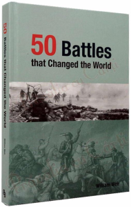 50 Battles That Changed the World1