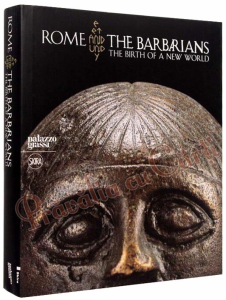 Rome and the Barbarians: The Birth of a New World1