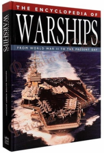 The Encyclopedia of Warships. From World War II to the Present Day0