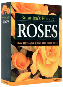 Botanica's Pocket - ROSES - over 1000 pages & over 2000 roses listed1