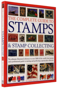 The complete guide to STAMPS and Stamp Collecting1