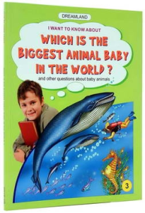 Which is the biggest animal baby in the world? - 3 [0]