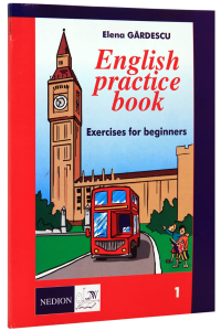 English practice book. Exercises and tests for beginners. 1