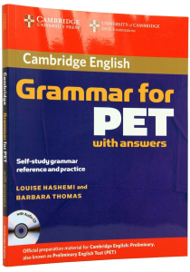 Cambridge Grammar for PET Edition with Answers and Audio CD0