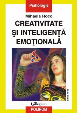 Creativitate si inteligenta emotionala (editia a II-a)