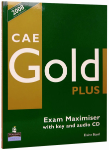 CAE Advanced Gold Plus Exam Maximiser with key & CD pack