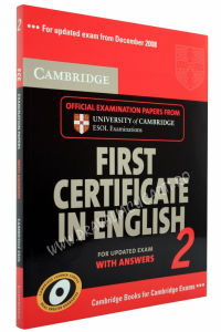 First Certificate in English 2 (FCE 2) with Answers and 2 CD