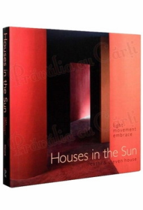 Houses In The Sun: Light Movement Embrace