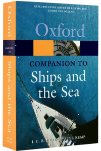 Oxford - Companion to Ships and the Sea (Second Edition)