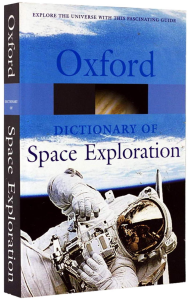 Oxford - Dictionary of Space Exploration