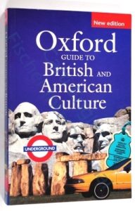 Oxford Guide to British and American Culture for Learner's of English