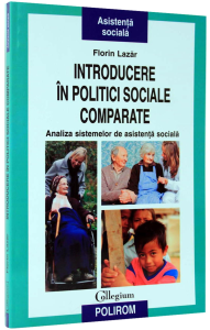 Introducere in politici sociale comparate. Analiza sistemelor de asistenta sociala