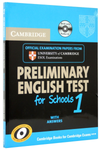 Cambridge Preliminary English Test (PET) for Schools 1 Self-Study Pack (Student's Book with Answers with 2 Audio CDs)